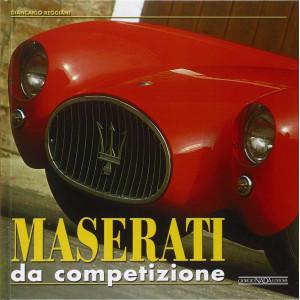 Maserati da competizione / Giancarlo Reggiani / Giorgio Nada Editore-9788879112505
