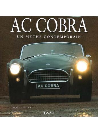 AC Cobra Un mythe contemporain / Rinsey Mills / Edition ETAI-9782726894354