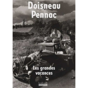 Les grandes vacances / Robert Doisneau-Daniel Pennac / Edition HOËBEKE-9782842302962