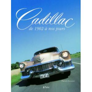 Cadillac de 1902 à nos jours / Patrick Lesueur / Edition ETAI-9782726886007