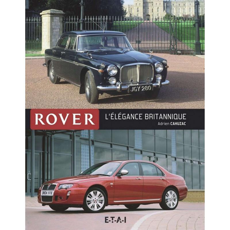 ROVER L'ÉLÉGANCE BRITANNIQUE Librairie Automobile SPE 9791028300753