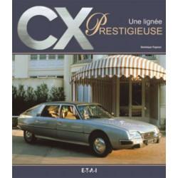 CITROËN CX, UNE LIGNÉE PRESTIGIEUSE / DOMINIQUE PAGNEUX / EDITIONS ETAI-9782726887202