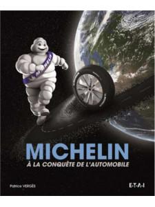 Michelin à la conquête de l'automobile / Patrice Vergès / Edition ETAI-9782726896754