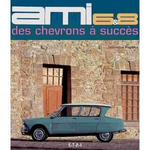 Ami 6/8 Des chevrons à succès / Dominique Pagneux / Editions ETAI-9782726886724