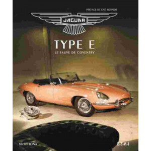 Jaguar type E Le fauve de Coventry / Michel Tona / Editions ETAI-9782726894965