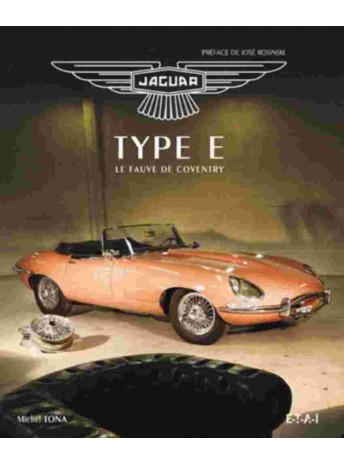 Jaguar type E Le fauve de Coventry / Michel Tona / Editions ETAI-9782726894965