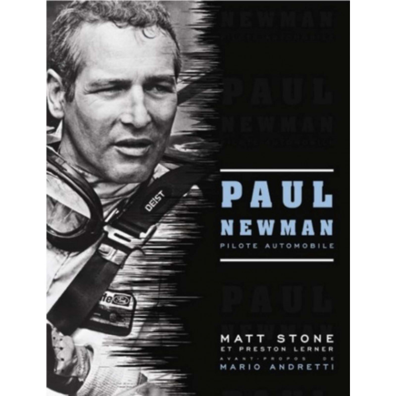 PAUL NEWMAN PILOTE AUTOMOBILE / Matt STONE / Editions ETAI-9782726889596