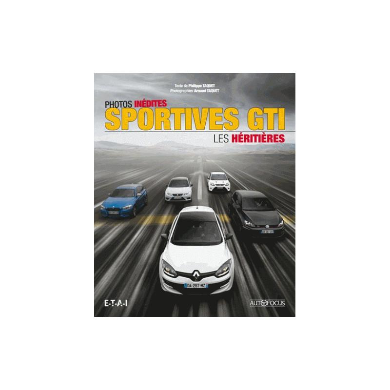 Sportives GTI Les héritières / Philippe Taquet / Edition ETAI-9791028300500