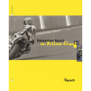Valentino Rossi the Yellow Giant / Bertrand Bussillet / edition APACH-9782930354019