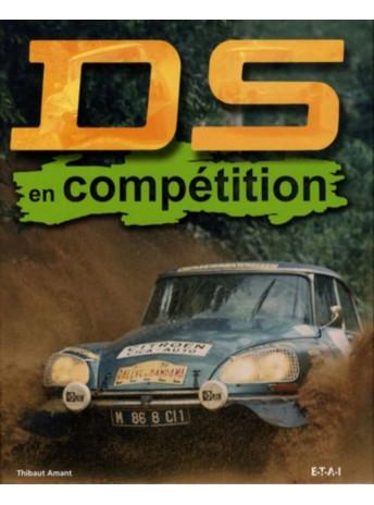 DS en compétition A toute épreuve ! / Thibaut Amant / Edition ETAI-9782726888100