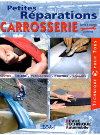 Petites Réparations Carrosserie /Méneret / Edition ETAI-9782726886717