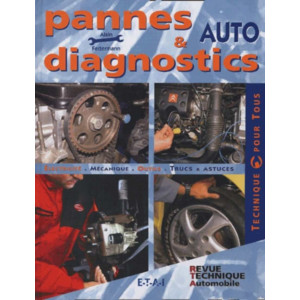 Pannes et diagnostics auto / Alain Federmann / Edition ETAI-9782726894040