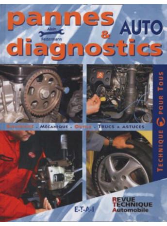 Pannes et diagnostics auto / Alain Federmann / Edition ETAI-9782726894040