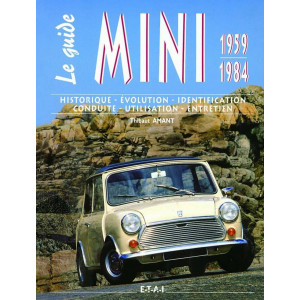 Le guide Mini 1959-1984 / Thibaud AMANT / Edition ETAI