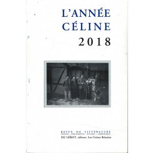 L'ANNEÉ CÉLINE 2018 Revue d'actualité célinienne