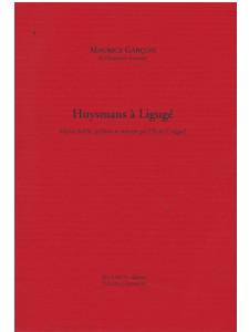 Huysmans à Ligugé de Garçon Maurice Editions Du Lérot