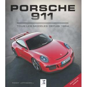 Porsche 911 - Tous les modèles depuis 1964 / Randy Leffingwell / Edition ETAI-9791028301651