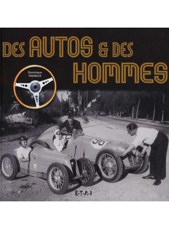 Des autos et des hommes / Dominique Pagneux / Edition ETAI-9782726887332