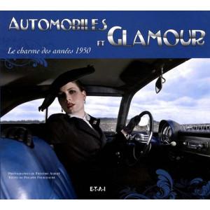 Automobiles et glamour - Le charme des années 1950 / Frédéric Albert, Philippe Fourchaume / Edition ETAI-9782726888407
