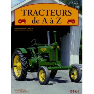 Tracteurs de A à Z / Nick Baldwin, Andrew Baldwin / Edition ETAI-9782726887141