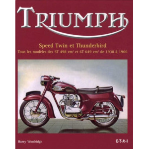 Triumph Speed Twin et Thunderbird / Harry Woolridge / Edition ETAI-9782726888438