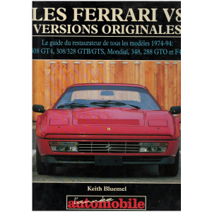 LES FERRARI V8 Versions originales / Le guide du restaurateur / Keith Bluemel-9782883240490