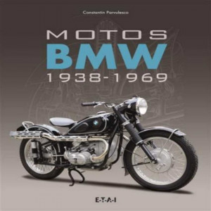 Motos BMW 1938-1969 / Constantin Pârvulesco / Edition ETAI-9791028300135