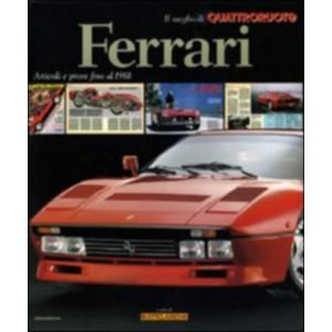 Ferrari Articoli e Prove Fino al 1988 il Meglio di Quattroruote / Edition Domus-9788872126011