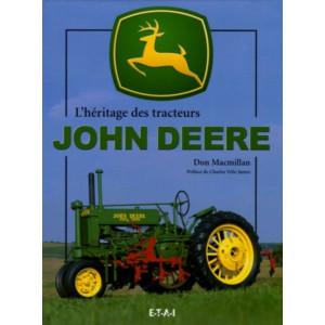 L'héritage des tracteurs John Deere / Don MacMillan / Edition ETAI-9782726894378