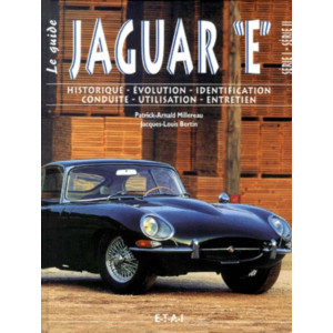 Le Guide JAGUAR Type E Séries I et II / Jacques-Louis Bertin / Edition ETAI-9782726884980