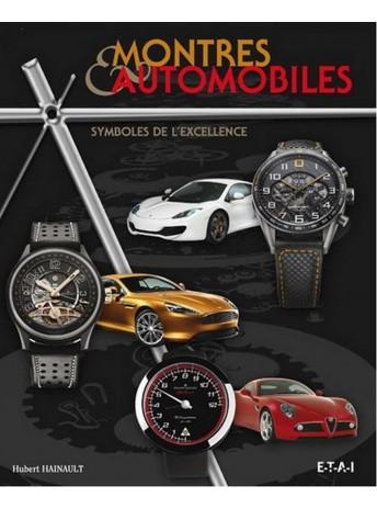 MONTRES ET AUTOMOBILES, SYMBOLES DE L'EXCELLENCE-9782726896341