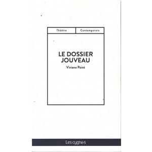 Le dossier de Jouveau - Editions Les Cygnes