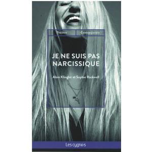 Je ne suis pas narcissique  - Editions Les Cygnes