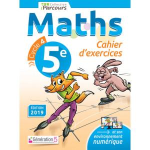 Cahier d'exercices iParcours MATHS 5e (éd. 2019) - Génération 5