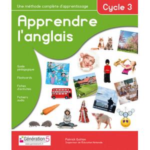 Apprendre l'anglais Cycle 3 ( Primaire ) - Génération 5