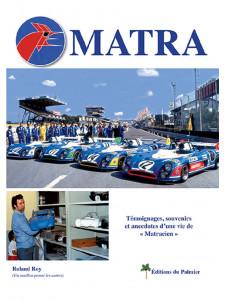 "Matra - Témoignages, souvenirs et anecdotes d'une vie de ""Matracien"""