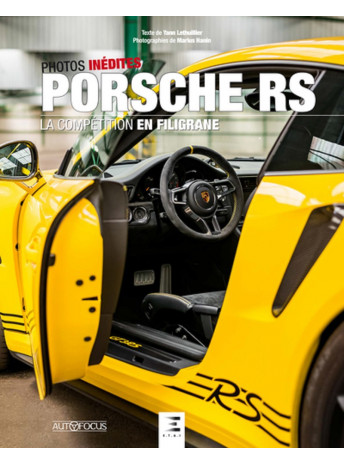 PORSCHE RS La compétition en filigrane - ETAI 9791028303556