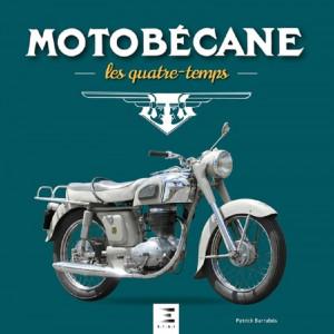 MOTOBECANE Les quatre-temps 1927-1984 / ETAI  9791028303730