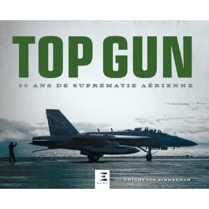 TOP GUN - 50 ans de suprématie aérienne / ETAI   9791028303785