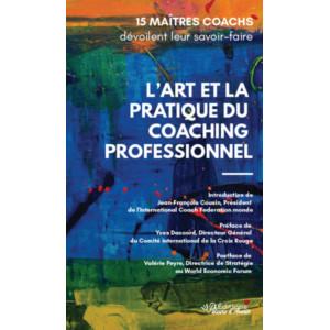 L'ART ET LA PRATIQUE DU COACHING PROFESSIONNEL-9791092673272