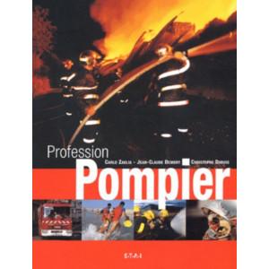 Profession pompier / Carlo Zaglia / Editeur ETAI-9782726885932