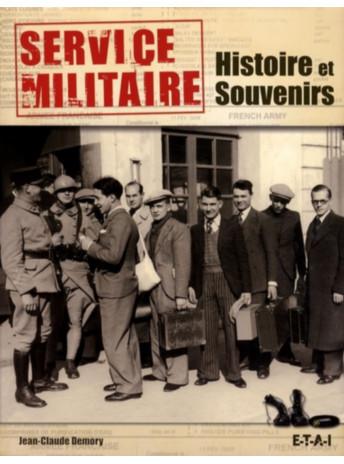 Service militaire Histoire et souvenirs / Jean-Claude Demory / Edition ETAI-9782726889138