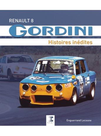 Renault 8 Gordini Histoires inédites / Enguerrand Lecesne / Edition ETAI-9791028301217
