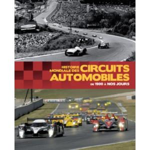 Histoire mondiale des circuits automobiles / Xavier Chauvin / Editeur ETAI-9782726896242