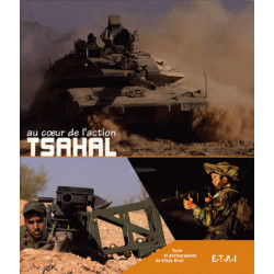 TSAHAL AU CŒUR DE L'ACTION / Gilles Rivet / Editeur ETAI-9782726888025