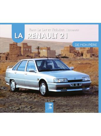 LA RENAULT 21 DE MON PERE / ETAI