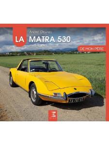 LA MATRA 530 DE MON PERE / ETAI