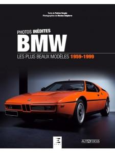 BMW LES PLUS BEAUX MODELES 1959-1999 / ETAI