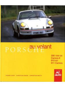 Porsche au volant / Christian Moity, Pierre Gary / Edition La Sirène-9782840450429