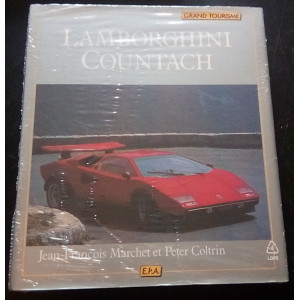 LAMBORGHINI COUNTACH, Grand tourisme / JF MARCHET, Peter COLTRIN / Edition EPA-9782851201423